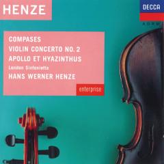 Henze: Compases; Violin Concerto No.2 etc - Hirofumi Fukai, Brenton Langbein, London Sinfonietta, Hans Werner Henze, Anna Reynolds