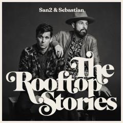 The Rooftop Stories - San2, Sebastian