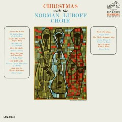 Christmas with the Norman Luboff Choir - The Norman Luboff Choir