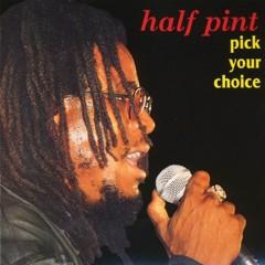 Pick Your Choice - Half Pint