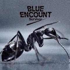 Survivor - BLUE ENCOUNT