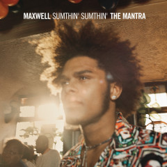 Sumthin' Sumthin' The Mantra - Maxwell