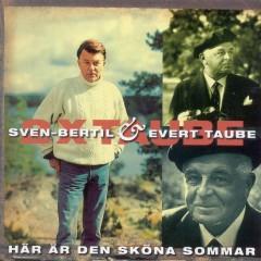 Här är den sköna sommar - Evert Taube, Sven-Bertil Taube