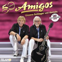 50 Jahre: Unsere Schlager von damals - Amigos