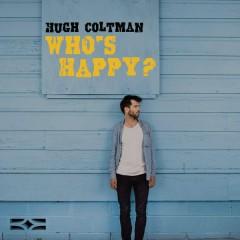 Who's Happy? - Hugh Coltman