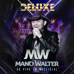 Ao Vivo Em Maceío (Deluxe) - Mano Walter