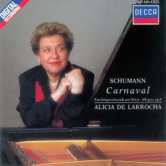 Schumann: Carnaval; Faschingsschwank aus Wien; Allegro in B Minor - Alicia De Larrocha
