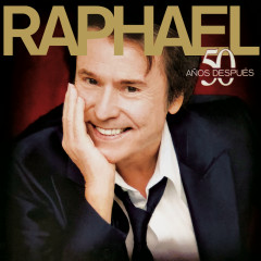 50 Anõs Despúes (Remastered) - Raphael