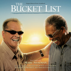 The Bucket List (Original Motion Picture Soundtrack) - Marc Shaiman
