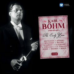 Karl Böhm - The Early Years - Karl Böhm