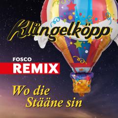 Wo die Stääne sin (Fosco Remix) - Klüngelköpp