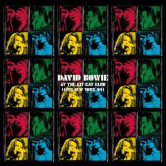 At The Kit Kat Klub (Live New York 99) - David Bowie