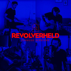 Zuhause Sessions - Revolverheld