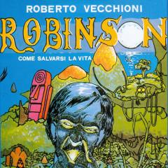 Robinson, come salvarsi la vita - Roberto Vecchioni