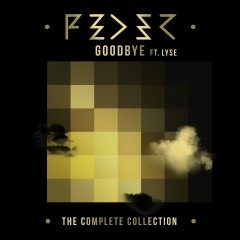 Goodbye (feat. Lyse) [The Complete Collection]