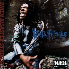 When Disaster Strikes - Busta Rhymes