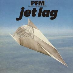 Jet Lag - Premiata Forneria Marconi