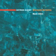 Black & Blue - Wolfgang Muthspiel Sextet