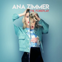 The Foreplay - Ana Zimmer