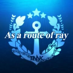 As a route of ray - Takanori Nishikawa
