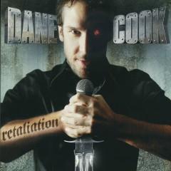 Retaliation - Dane Cook