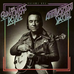 Anniversary Special Vol. One - The Earl Scruggs Revue