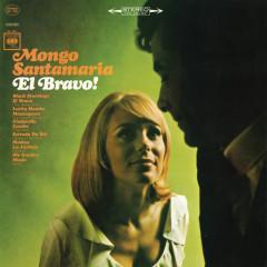 El Bravo - Mongo Santamaria