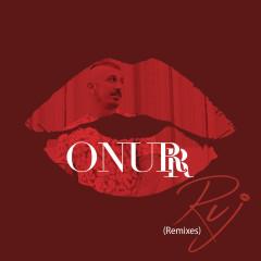 Ruj (Remixes) - Onurr