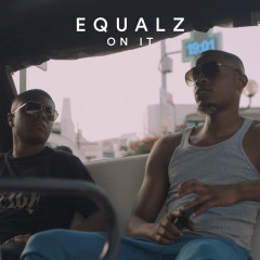 On It - Equalz