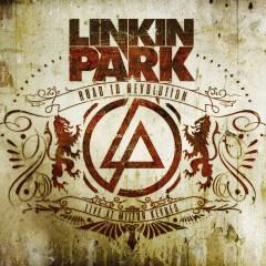 Road to Revolution (Live at Milton Keynes) - Linkin Park