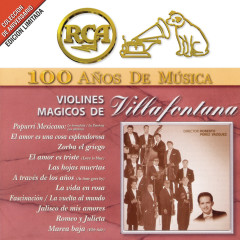RCA 100 Anõs de Música - Los Violines de Villafontana