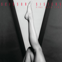Fire With Fire - Scissor Sisters