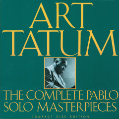 The Complete Pablo Solo Masterpieces - Art Tatum