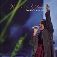 Estou Convocado - Nívea Silva