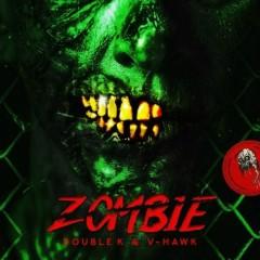 Zombie (Single) - Double K, V-Hawk