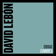 Obras Cumbres - David Lebon