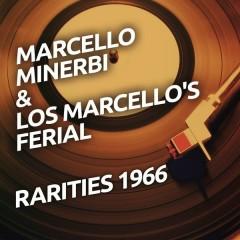 Marcello Minerbi & Los Marcello's Ferial - Rarietes 1966 - Marcello Minerbi