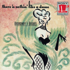 Broadway's Broads: There Is Nothing Like a Dame - Various Artists