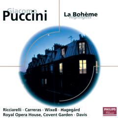 Puccini: La Bohème - Highlights - Ashley Putnam, Jose Carreras, Francis Egerton, Håkan Hagegård, Ingvar Wixell