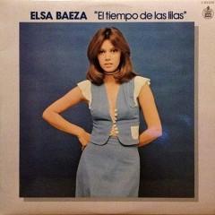 El tiempo de las lilas (Remastered 2015) - Elsa Baeza