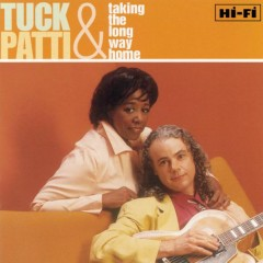 Taking The Long Way Home - Tuck & Patti