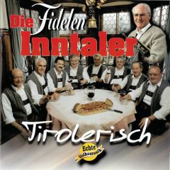 Tirolerisch - Die Fidelen Inntaler