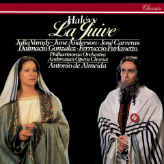 Halévy: La Juive - Antonio de Almeida, Julia Varady, Jose Carreras, June Anderson, Philharmonia Orchestra