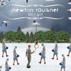 All I Got - Newton Faulkner