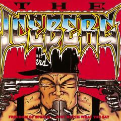The Iceburg / Freedom Of Speech - Ice T
