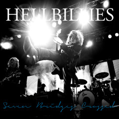 Seven Bridges Crossed - Hellbillies