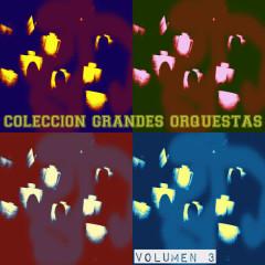 Coleccíon Grandes Orquestas Vol. 3 - Various Artists, Spain