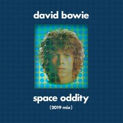 Space Oddity (2019 Mix) - David Bowie