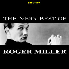 The Very Best of… - Roger Miller