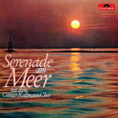 Serenade am Meer - Günter Kallmann Chor